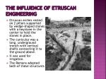 the influence of etruscan engineering