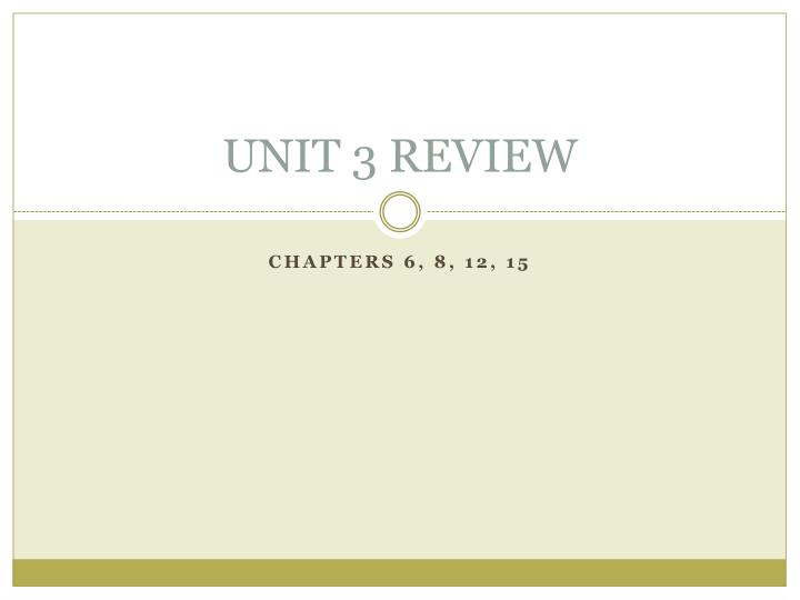 unit 3 review n.