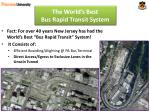 the world s best bus rapid transit system1