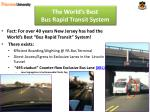 the world s best bus rapid transit system11