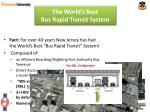the world s best bus rapid transit system15