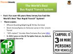 the world s best bus rapid transit system9