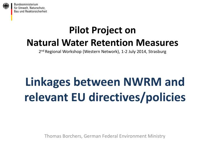 linkages between nwrm and relevant eu directives policies n.