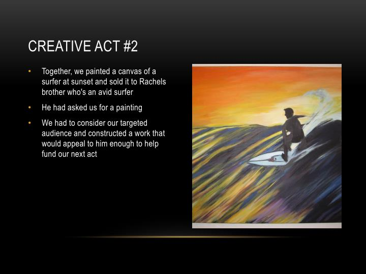 Creative act #2