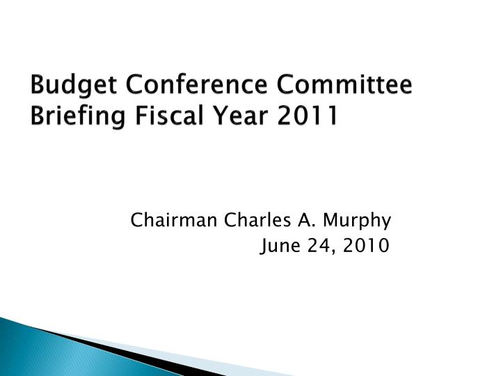 budget conference committee briefing fiscal year 2011 n.