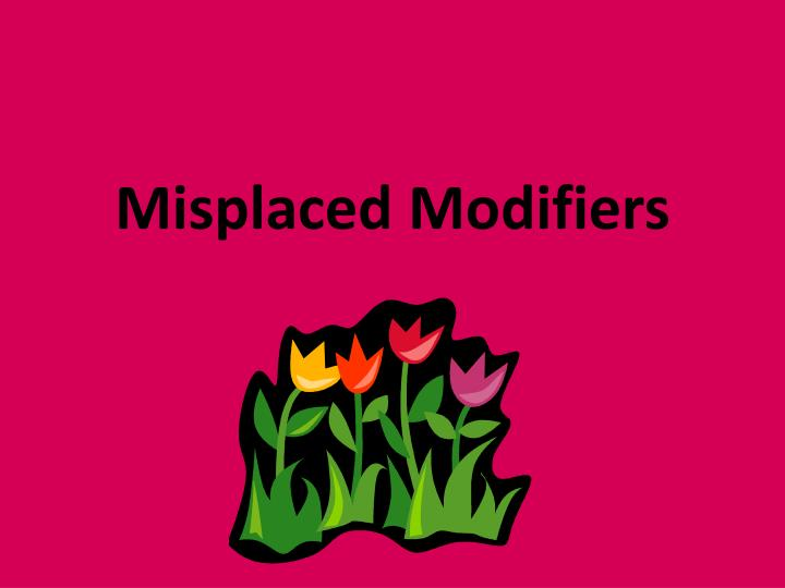 misplaced modifiers n.