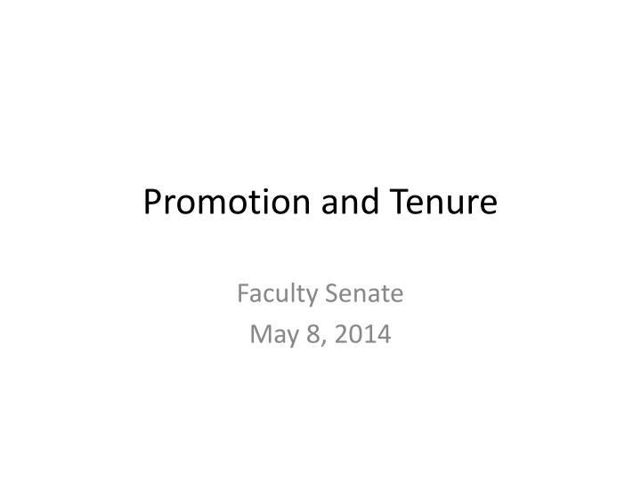 promotion and tenure n.