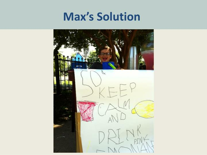 Max's Solution