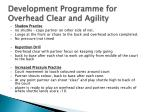 development programme for overhead clear and agility