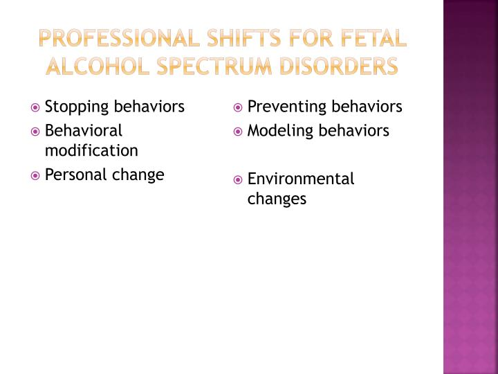 Professional shifts for Fetal Alcohol spectrum disorders