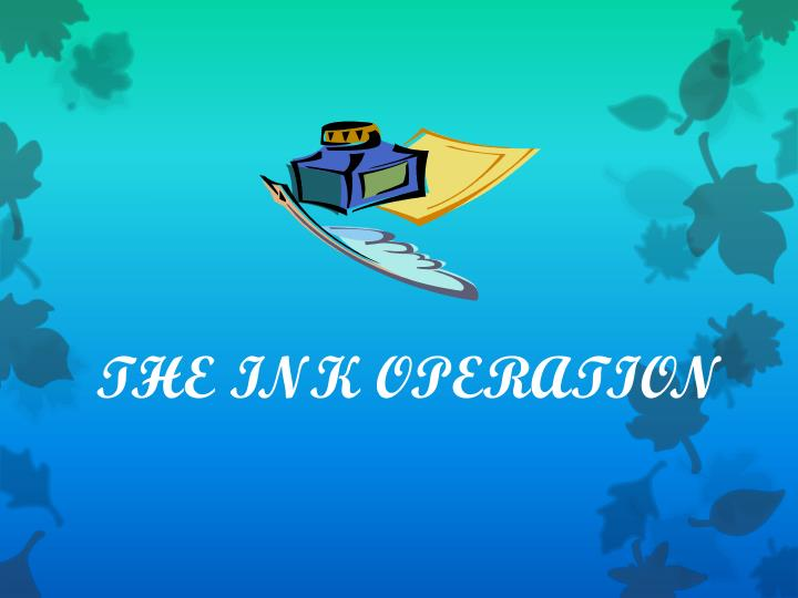 the ink operation n.