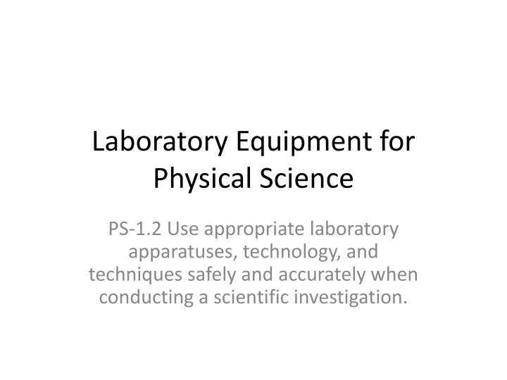 laboratory equipment for physical science n.