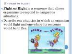 e fight or flight