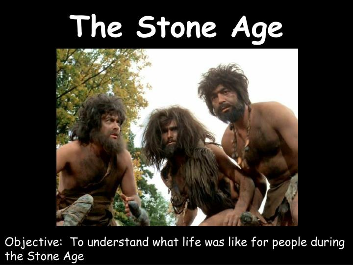 the stone age n.