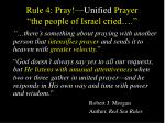 rule 4 pray unified prayer the people of israel cried