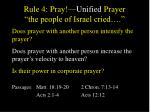 rule 4 pray unified prayer the people of israel cried1