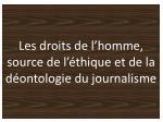 les droits de l homme source de l thique et de la d ontologie du journalisme