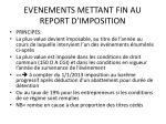 evenements mettant fin au report d imposition