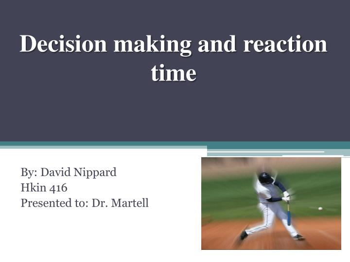 decision making and reaction time n.