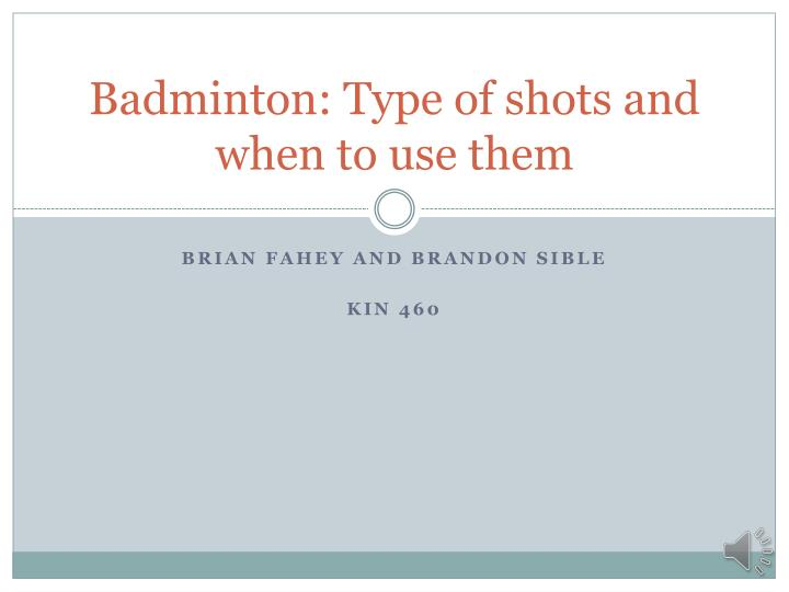 badminton type of shots and when to use them n.