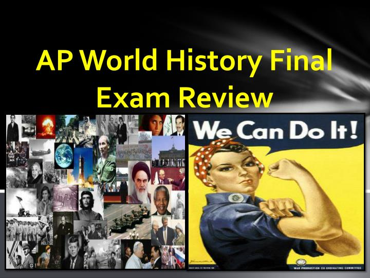 ap world history final exam review n.