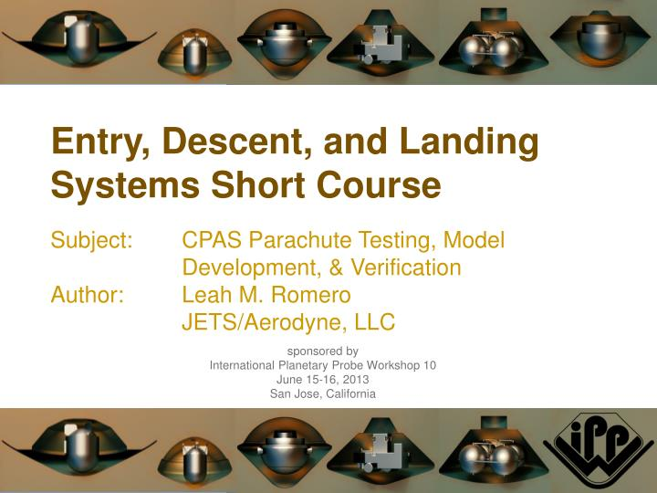 Entry, Descent, and Landing Systems Short Course