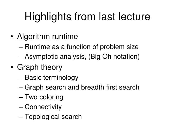 Highlights from last lecture