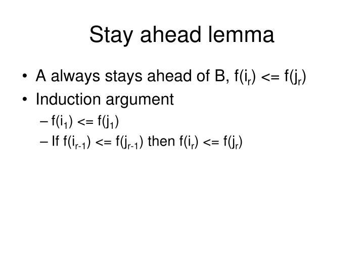 Stay ahead lemma