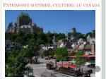patrimoine mat riel culturel au canada