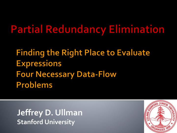 finding the right place to evaluate expressions four necessary data flow problems n.