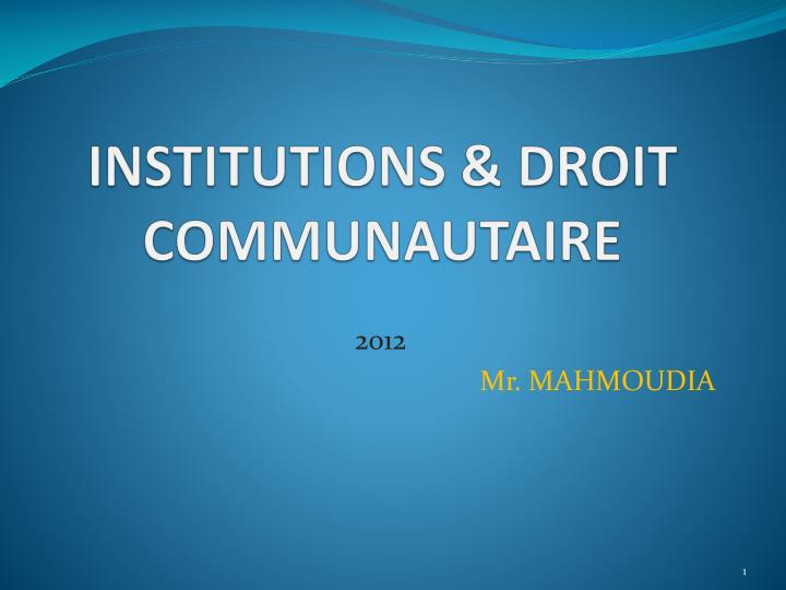 institutions droit communautaire n.