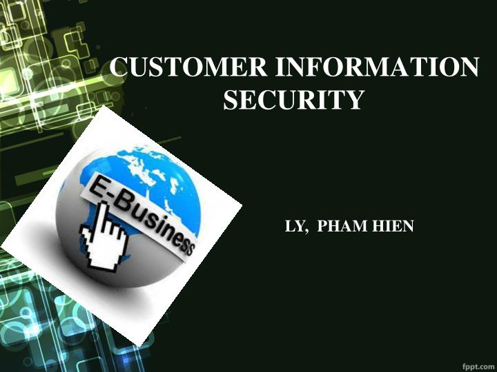 customer information security n.