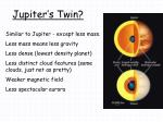 jupiter s twin