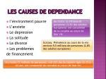 les causes de dependance
