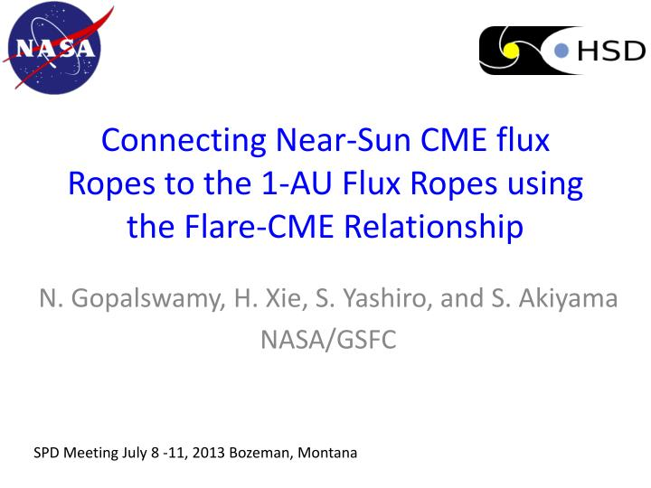 connecting near sun cme flux ropes to the 1 au flux ropes using the flare cme relationship n.