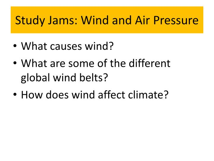 study jams wind and air pressure n.
