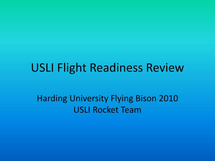 usli flight readiness review n.