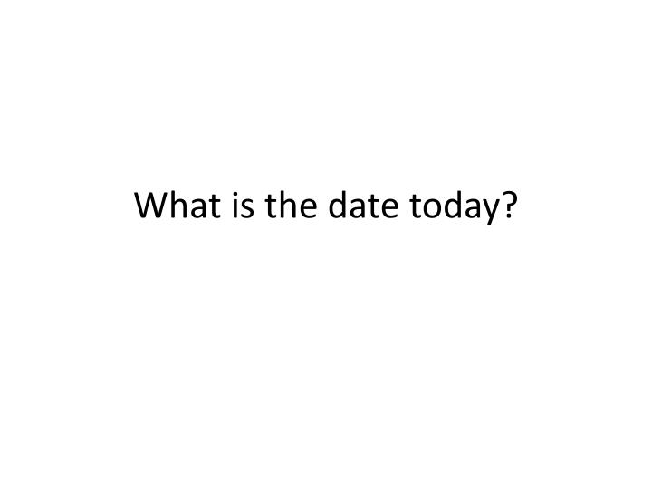 what is the date today n.