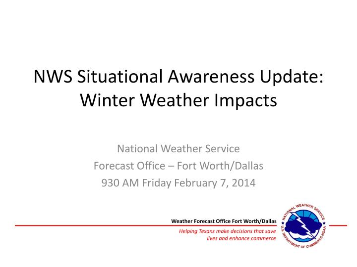 nws situational awareness update winter weather impacts n.