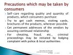 precautions which may be taken by consumers