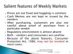 salient features of weekly markets