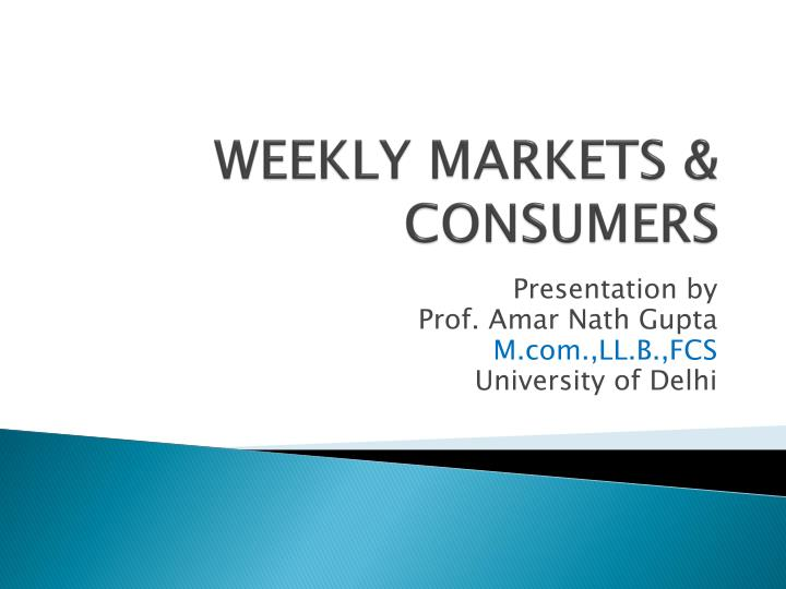 weekly markets consumers n.