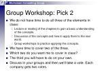 group workshop pick 2