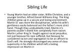 sibling life
