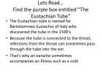 lets read find the purple box entitled the eustachian tube