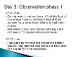 day 3 observation phase 15