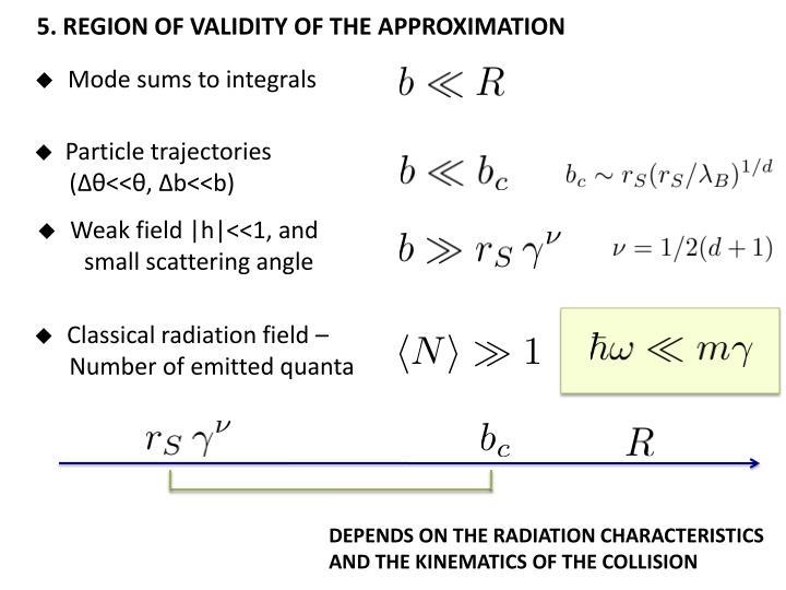 5. REGION OF VALIDITY OF