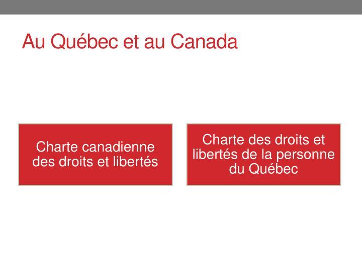 Au Québec et au Canada
