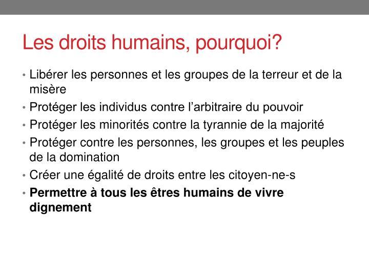 Les droits humains, pourquoi?