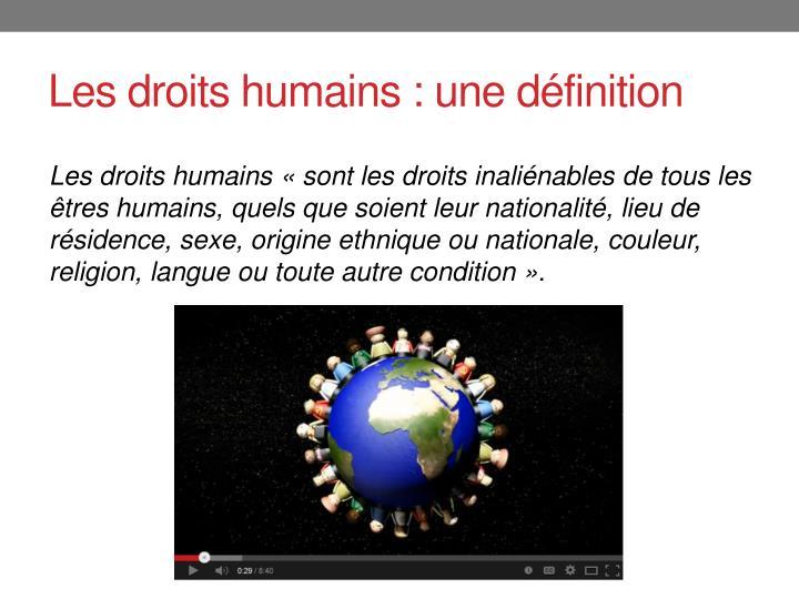 Les droits humains : une définition